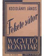 Fekete sátor - Kodolányi János