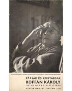 Társak és kortársak: Koffán Károly fotoportré kiállítása