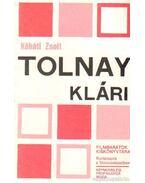 Tolnay Klári - Kőháti Zsolt