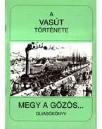 A vasút története - Koltai Györgyné