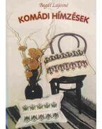 Komádi hímzések (dedikált)
