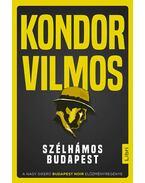 Szélhámos Budapest - Kondor Vilmos