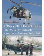Könnyűhelikopterek (Mi-1M, Ka-26) története a magyar haderőben 1961-1990