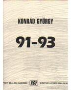 91-93 - Konrád György