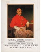 125 éves a Keresztény Múzeum - Kontsek Ildikó