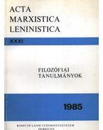 Filozófiai tanulmányok 1985. - Kónya István