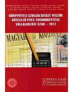 Könyvviteli szolgáltatást végzők kötelező továbbképzése - Vállalkozási szak 2012