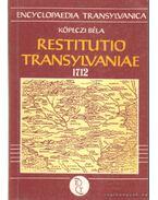 Restutio Transylvaniae 1712 - Köpeczi Béla