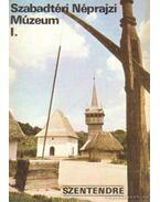 Szentendre - Szabadtéri Néprajzi Múzeum I - Körber Ágnes