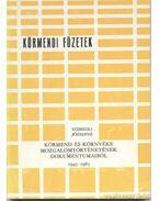 Körmend és környéke mozgalomtörténetének dokumentumaiból 1945-1985