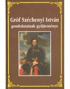 Gróf Széchenyi István gondolatainak gyűjteménye - Környei Attila