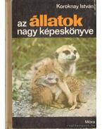Az állatok nagy képeskönyve - Koroknay István
