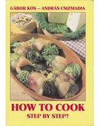 How to Cook Step by Step? - Kós Gábor, Csizmadia András