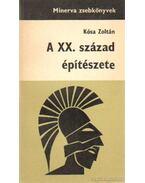 A XX. század építészete - Kósa Zoltán