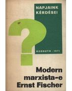 Modern marxista-e Ernst Fischer? - Kosing, Alfred