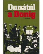a Dunától a Donáig - Kossa István