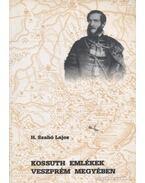 Kossuth emlékek Veszprém megyében