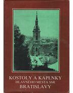Kostoly a kaplnky hlavného mesta SSR Bratislavy (aláírt)