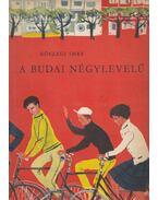 A budai négylevelű - Kőszegi Imre
