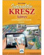 Interaktív KRESZ könyv személygépkocsi-vezetők részére - 2017 - Kotra Károly
