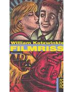 Filmriss - Kotzwinkle, William