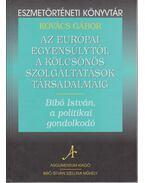 Az európai egyensúlytól a kölcsönös szolgáltatások társadalmáig - Kovács Gábor