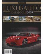 Luxusautó katalógus 2009 - Kovács Gábor