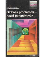 Globális problémák - hazai perspektívák - Kovács Géza