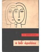 A bőr ápolása - Kovács László
