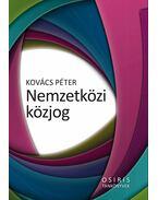 Nemzetközi közjog - Kovács Péter