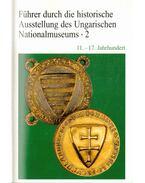 Führer durch die historische Ausstellung des Ungarischen Nationalmuseums 2 - Kovács Tibor