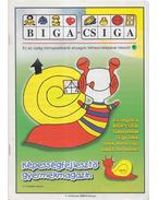 Biga-csiga V. évfolyam 2000/Február - Kovács Zoltánné