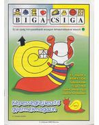 Biga-csiga V. évfolyam 2000/Március - Kovács Zoltánné