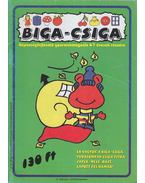 Biga-csiga VI. évfolyam 2000/November - Kovács Zoltánné