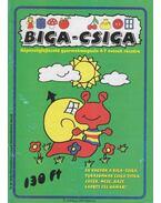 Biga-csiga VI. évfolyam 2001/Március - Kovács Zoltánné