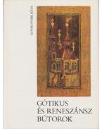 Gótikus és reneszánsz bútorok - Kovalovszki Júlia