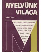 Nyelvünk világa - Kovalovszky Miklós