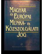 Magyar és európai munka- és közszolgálati jog