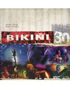 Közeli helyeken - Bikini 30