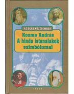 A hindu istenalakok szimbólumai - Kozma András