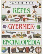 Képes gyermekenciklopédia - Kramer, Ann (főszerk.)