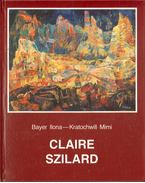 Claire Szilard - Kratochwill Mimi, Bayer Ilona