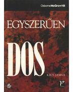 Egyszerűen DOS - Kris Jamsa