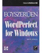 Egyszerűen WordPerfect for Windows - Kris Jamsa