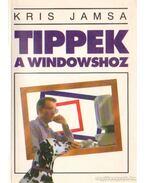 Tippek a Windowshoz - Kris Jamsa