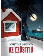 Az Ezüstfiú - Kristina Ohlsson