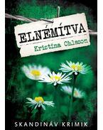 Elnémítva - Kristina Ohlsson