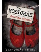 Mostohák - Kristina Ohlsson