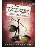 Vétkesek - Kristina Ohlsson