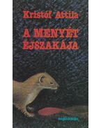 A menyét éjszakája - Kristóf Attila